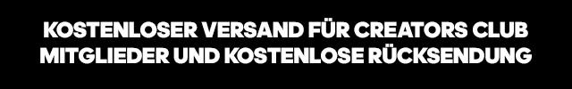 KOSTENLOSER VERSAND FÃœR CREATORS CLUB MITGLIEDER